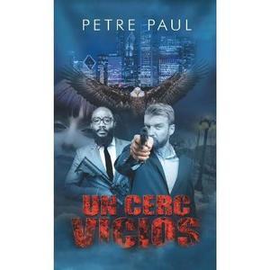 Un cerc vicios - Petre Paul imagine