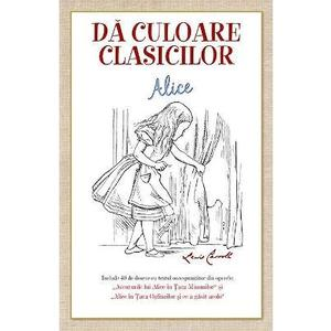 Da culoare clasicilor: Alice (Lewis Caroll) imagine