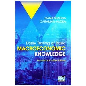 Easily testing of Basic Macroeconomic Knowledge - Oana Simona Caraman-Hudea imagine