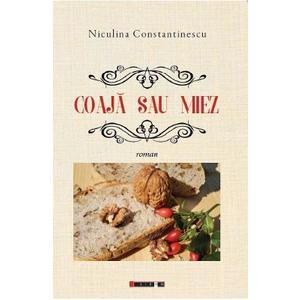 Coaja sau miez - Niculina Constantinescu imagine