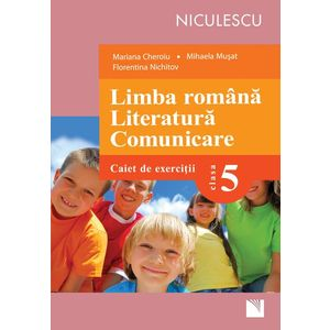 Limba română. Literatură. Comunicare. Clasa a V-a. Caiet de exerciţii (Cheroiu) imagine