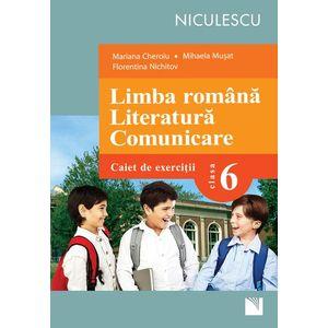 Limba română. Literatură. Comunicare. Clasa a VI-a. Caiet de exerciţii (Cheroiu) imagine