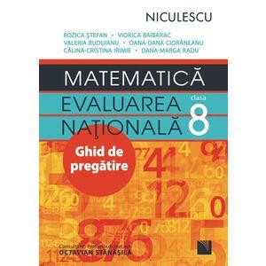 Matematica. Evaluarea nationala - clasa a VIII-a. Ghid de pregatire imagine
