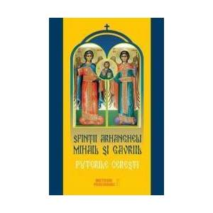 Sfintii Arhangheli Mihail si Gavril - Puterile ceresti imagine