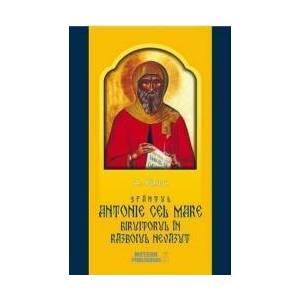 Sfantul Antonie cel Mare biruitorul in razboiul nevazut - A. Pascu imagine