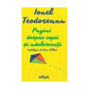 Pagini despre copii si adolescenti - Ionel Teodoreanu imagine