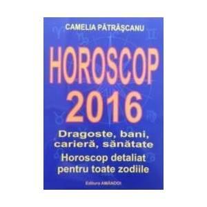 Horoscop 2016 - Camelia Patrascanu imagine