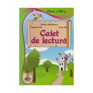 Caiet De Lectura Cls 3 - Mirela Mihailescu Eugenia Ilie Sorin Ilie imagine