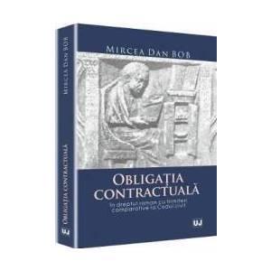 Obligatia Contractuala - Mircea Dan Bob imagine