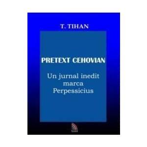 Pretext Cehovian - T. Tihan imagine