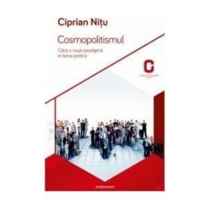 Cosmopolitismul - Ciprian Nitu imagine