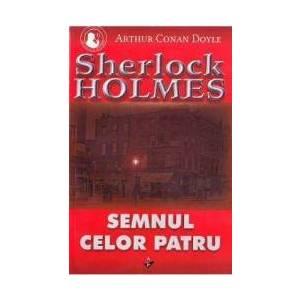 Semnul celor patru - Arthur Conan Doyle imagine