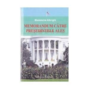 Memorandum catre presedintele ales - Madeleine Albright imagine