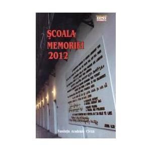 Scoala Memoriei 2012 imagine