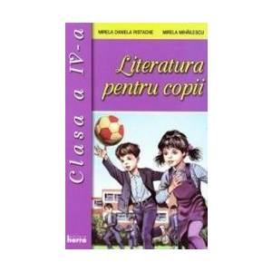 Literatura pentru copii cls 4 - Mirela Daniela Ristache Mirela Mihailescu imagine