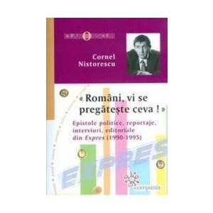 Romani vi se pregateste ceva - Cornel Nistorescu imagine