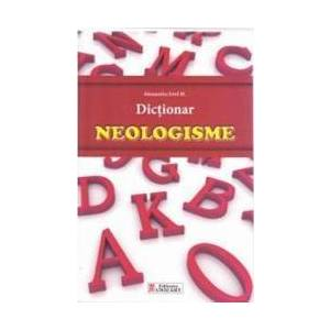 Dictionar neologisme - Alexandru Emil M. imagine