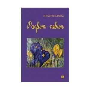 Parfum nebun - Elena Otilia Pirlea imagine