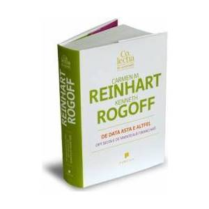 De data asta e altfel - Carmen M. Reinhart Kenneth Rogoff imagine