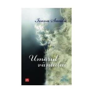 Umarul vantului - Ioana Sandu imagine