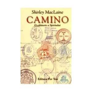 Camino - O calatorie a spiritului - Shirley Maclaine imagine