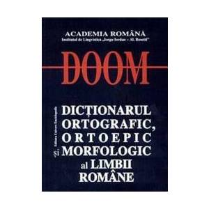 DOOM - Dictionarul Ortografic Ortoepic si Morfologic al Limbii Romane imagine