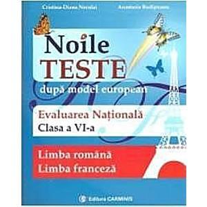 Evaluare Nationala Cls 6 Limba Romana+limba Franceza Noile Teste - CristinA-Diana Neculai imagine