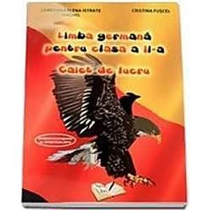 Limba Germana Cls 2 Caiet De Lucru - Loredana Elena Istrate Anghel imagine