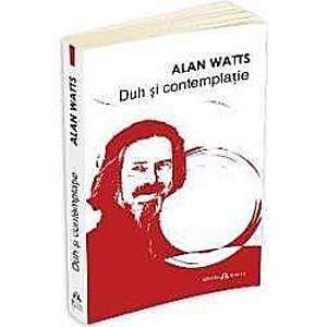 Duh Si Contemplatie - Alan Watts imagine