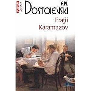 Fratii Karamazov - F.M. Dostoievski imagine