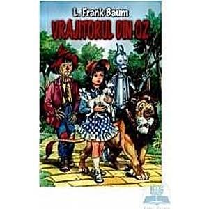 Vrajitorul din Oz - L. Frank Baum imagine