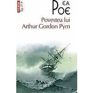 Povestea lui Arthur Gordon Pym - E.A. Poe imagine