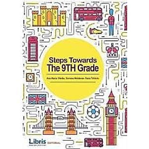 Steps Towards The 9th Grade - Ana Maria Vladau Simona Moldovan Oana Tiharau imagine