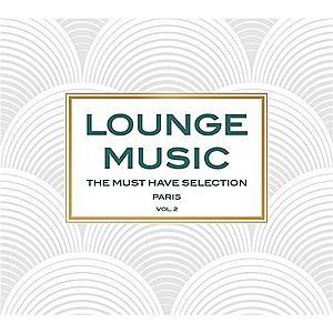 Lounge Music Paris Vol.2 | Various Artists imagine