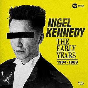 Nigel Kennedy: The Early Years (1984-1989) | Nigel Kennedy imagine