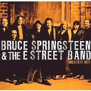 Greatest Hits   Bruce Springsteen, The E Street Band imagine