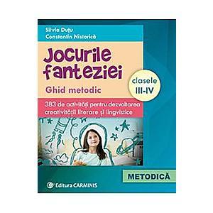 Jocurile fanteziei Clasele 3-4 - Silvia Dutu, Constatin Nistorica imagine