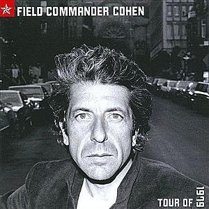 Field Commander Cohen: Tour of 1979 | Leonard Cohen imagine