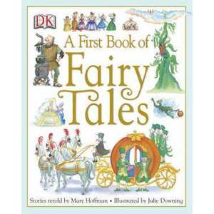 A First Book of Fairy Tales imagine