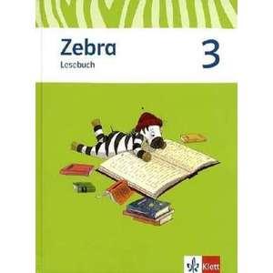 Zebra. Neubearbeitung. Lesebuch 3. Schuljahr imagine
