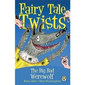 The Big Bad Werewolf. Written by Katie Dale imagine
