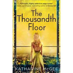 The Thousandth Floor 1 imagine