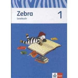 Zebra. Lesebuch 1. Schuljahr. Neubearbeitung imagine