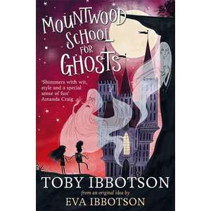 Mountwood School for Ghosts imagine