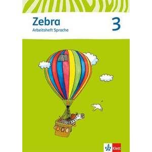 Zebra. Neubearbeitung. Arbeitsheft Sprache 3. Schuljahr imagine
