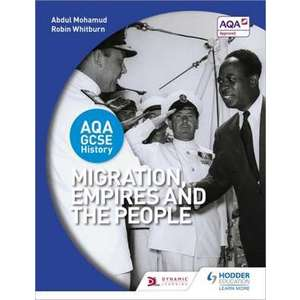 AQA GCSE History: Migration, Empires and the People imagine