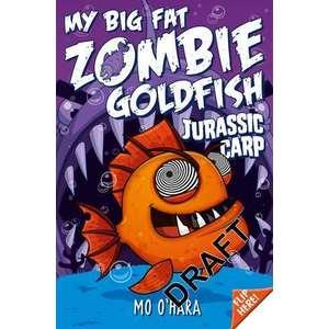 My Big Fat Zombie Goldfish 6: Jurassic Carp imagine