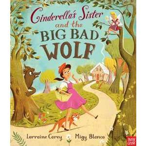 Cinderella's Sister and the Big Bad Wolf imagine