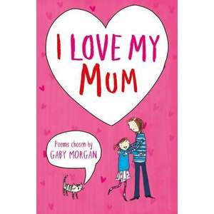 I Love My Mum imagine