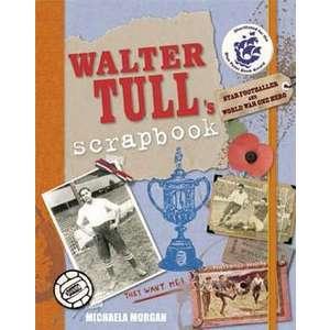 Walter Tull's Scrapbook imagine